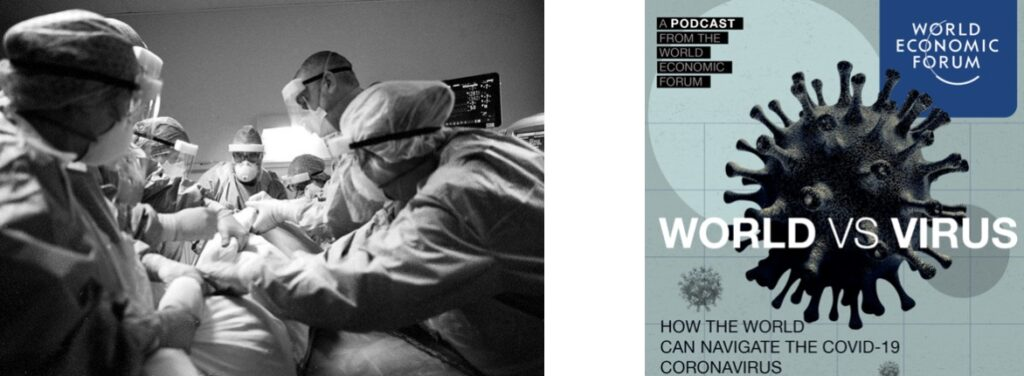 (lft) Different values at work?  Covid-19 patient with the ICU team at Hairmyres Hospital in East Kilbride, BBC photographer  Christopher Bobyn. (rt.) World Economic Forum and WTO predicts £2 trillion+ loss to the world economy by the end of 2020;